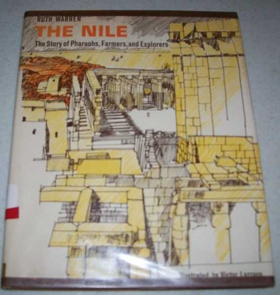 The Nile: The Story of Pharaohs, Farmers and Explorers, Warren, Ruth