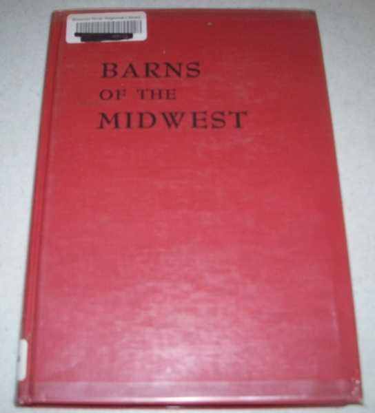 Barns of the Midwest, Noble, Allen G. and Wilhelm, Hubert G.H.