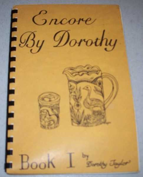Encore by Dorothy Book I (Carnival Glass), Taylor, Dorothy
