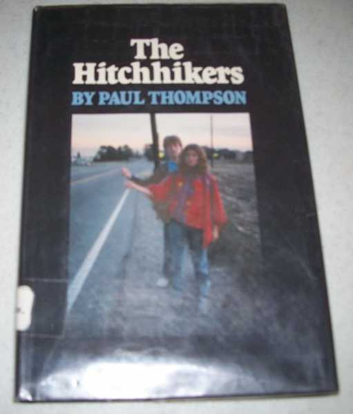 The Hitchhikers, Thompson, Paul