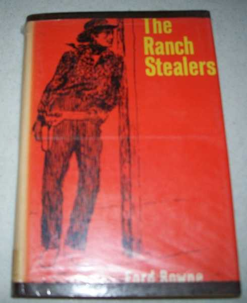 The Ranch Stealers, Bowne, Ford