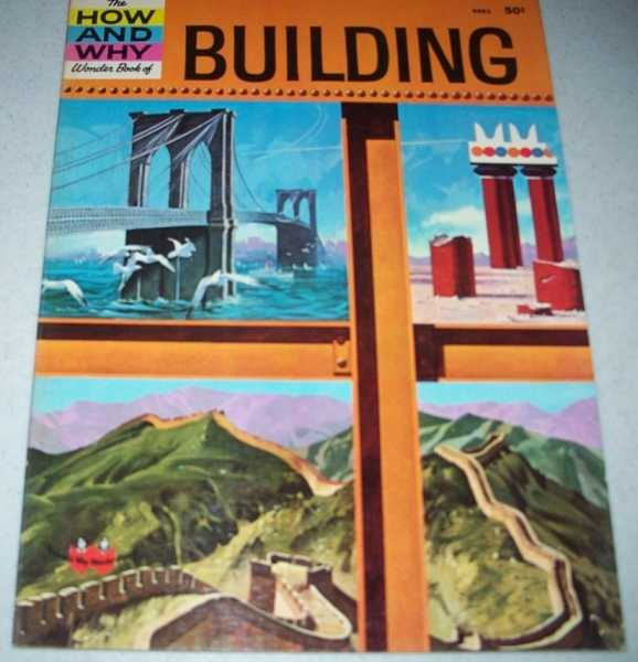 The How and Why Wonder Book of Building, Barr, Donald