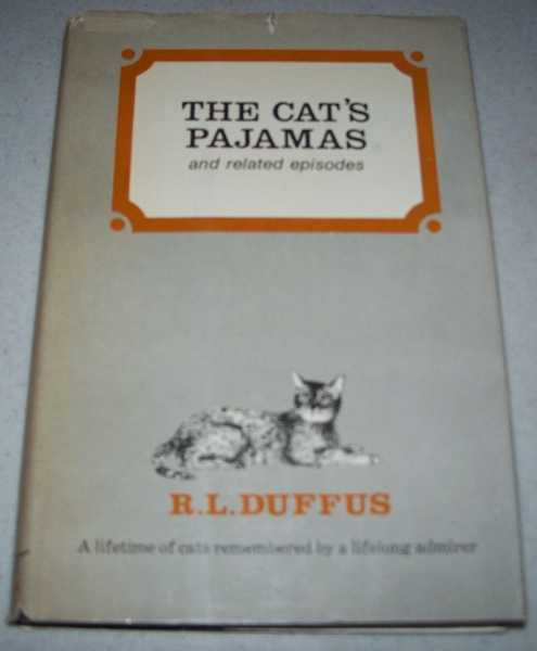 The Cat's Pajamas and Related Episodes, Duffus, R.L.