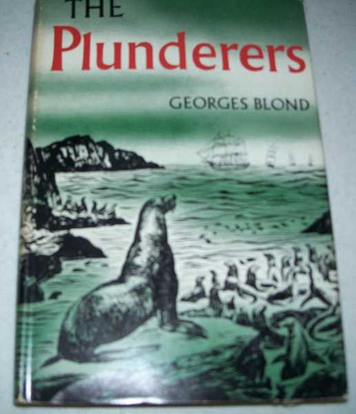 The Plunderers, Blond, Georges