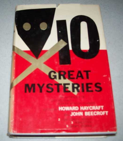 10 Great Mysteries: An Anthology of Distinguished Modern Mystery Classics, Haycraft, Howard and Beecroft, John (ed.)