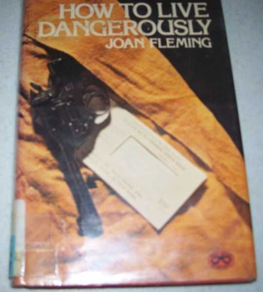 How to Live Dangerously, Fleming, Joan