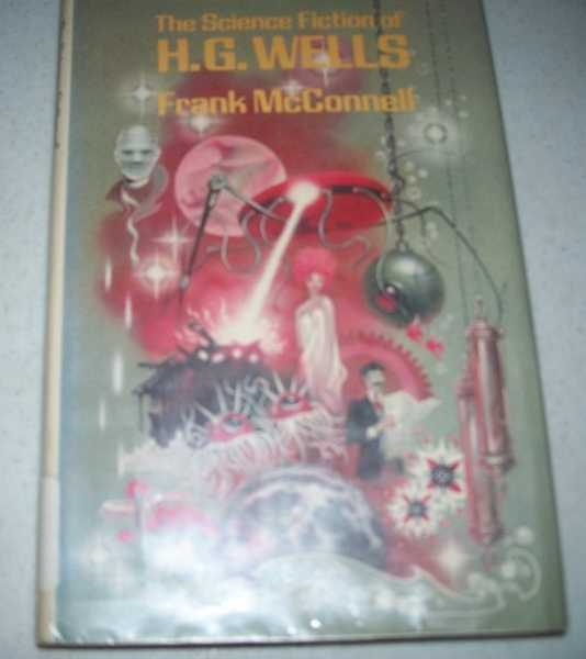 The Science Fiction of H.G. Wells, McConnell, Frank