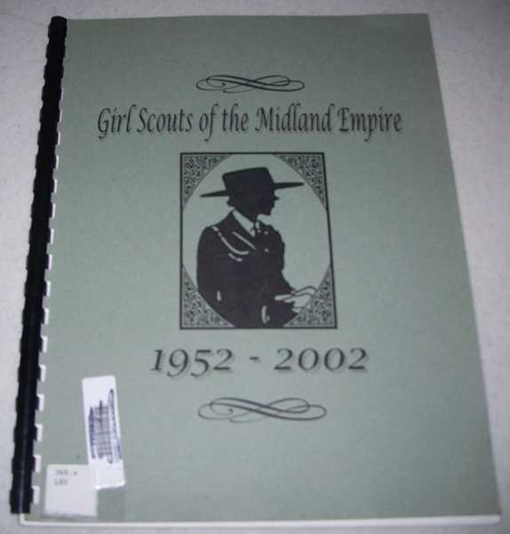 Girl Scouts of the Midland Empire 1952-2002, N/A