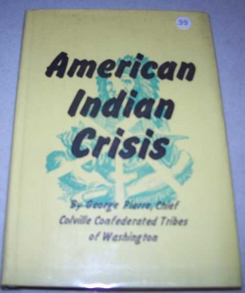 American Indian Crisis, Pierre, George