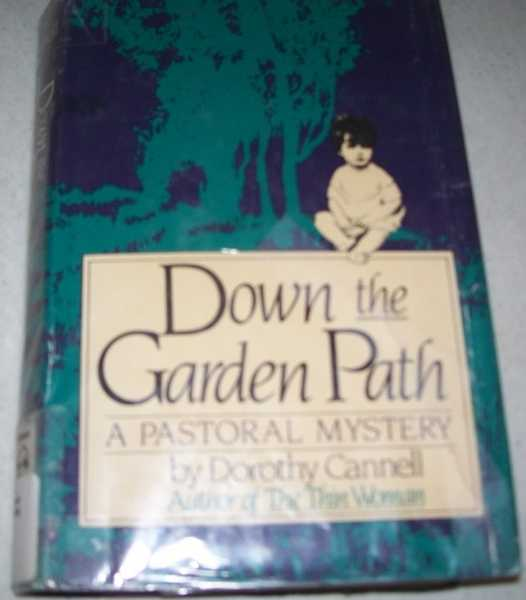 Down the Garden Path: A Pastoral Mystery, Cannell, Dorothy