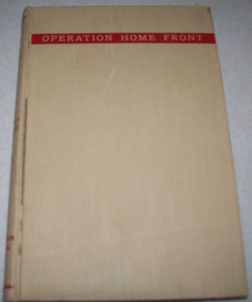 Illinois in the Second World War Volume I: Operation Home Front, Watters, Mary