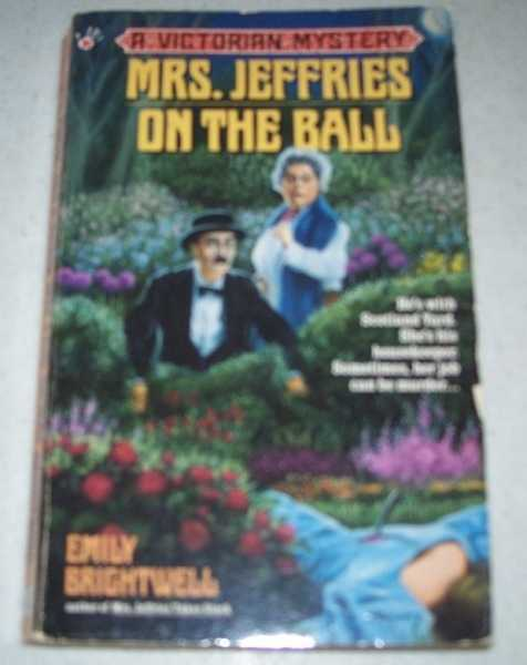 Mrs. Jeffries on the Ball: A Victorian Mystery, Brightwell, Emily