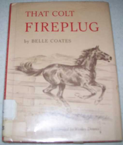 That Coat Fireplug, Coates, Belle