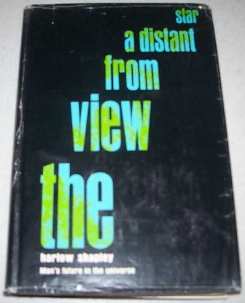 The View from a Distant Star, Shapley, Harlow