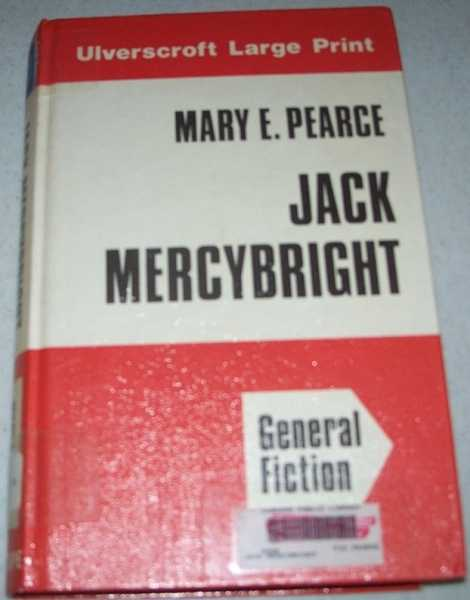 Jack Mercybright (Large Print Edition), Pearce, Mary E.