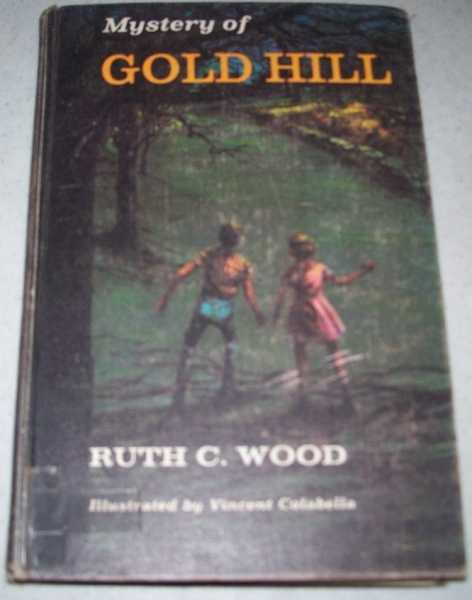 Mystery of Gold Hill, Wood, Ruth C.