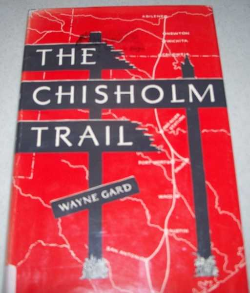The Chisholm Trail, Gard, Wayne