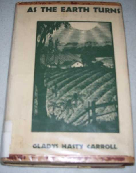 As the Earth Turns, Carroll, Gladys Hasty