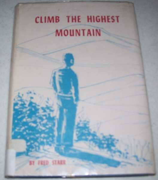 Climb the Highest Mountain, Starr, Fred