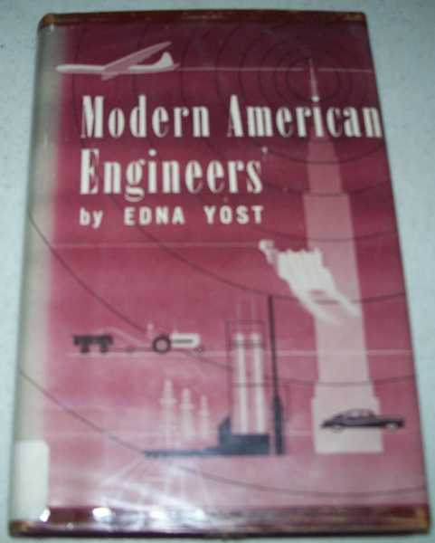 Modern American Engineers, 1958 Revision, Yost, Edna