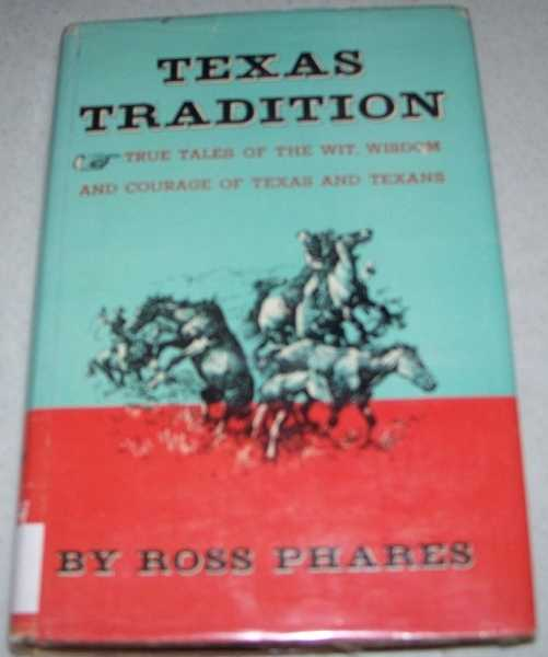 Texas Tradition, Phares, Ross