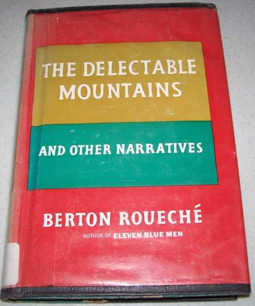 The Delectable Mountains and Other Narratives, Roueche, Berton