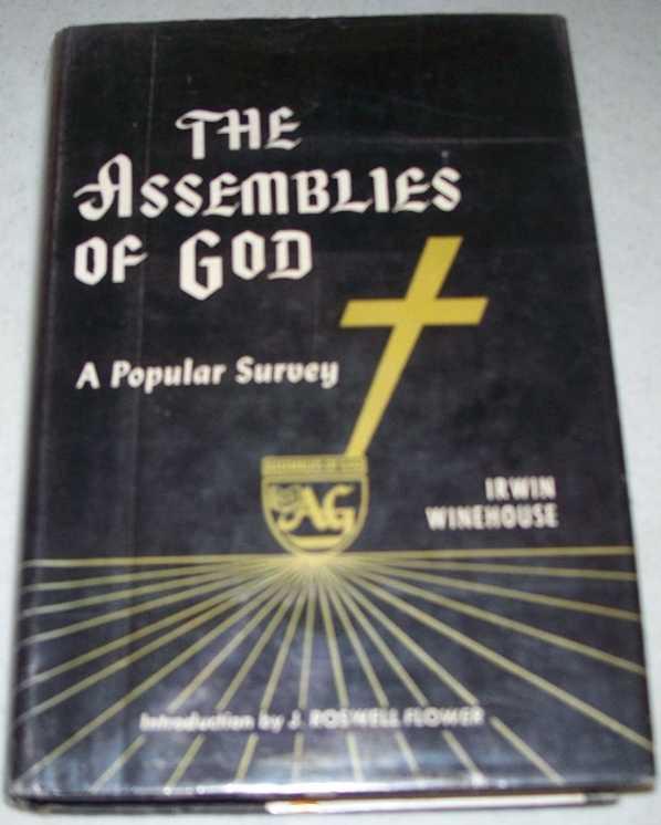 The Assemblies of God: A Popular Survey, Winehouse, Irwin