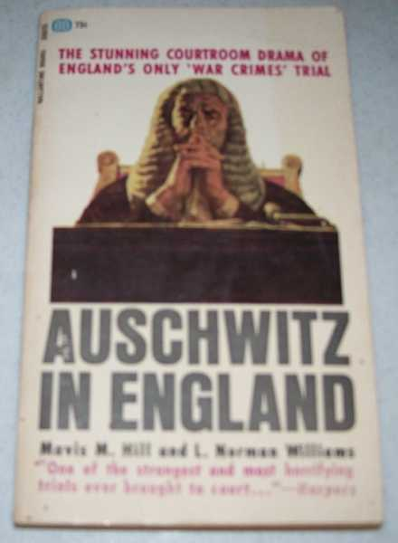 Auschwitz in England, Hill, Mavis M. and Williams, L. Norman