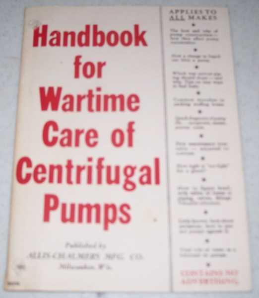 Handbook for Wartime Care of Centrifugal Pumps, N/A