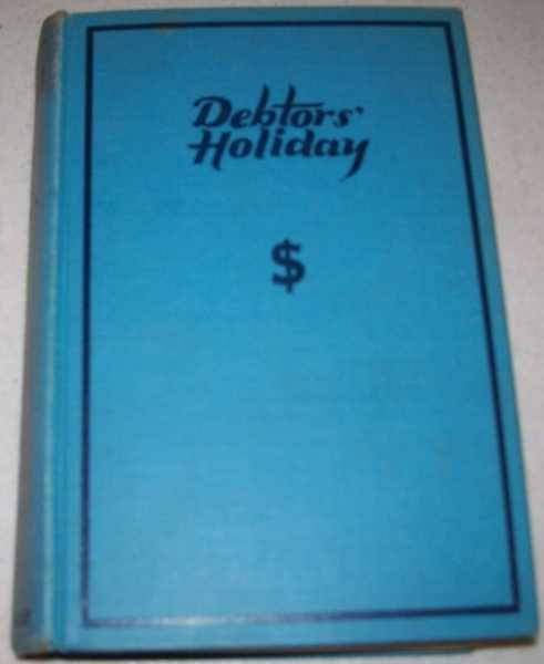Debtors' Holiday, Keller, H.A.