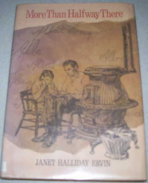 More Than Halfway There, Ervin, Janet Halliday