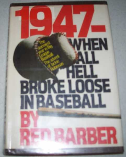 1947: When All Hell Broke Loose in Baseball, Barber, Red