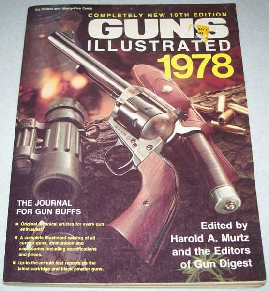 Guns Illustrated 1978: 10th Edition, Murtz, Harold A. (ed.)