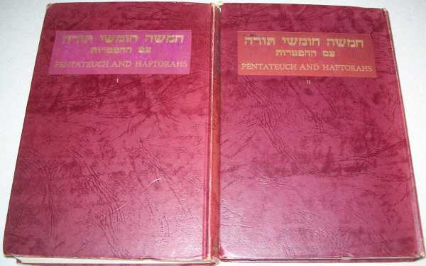 The Pentateuch and Haftorahs: Hebrew Text, English Translation and Commentary in Two Volumes, Hertz, Dr. J.H. (ed.)