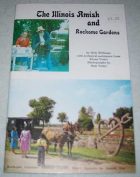 The Illinois Amish and Rockome Gardens, Williams, Dick; Yoder, Elvan
