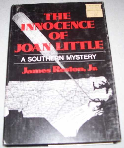 The Innocence of Joan Little: A Southern Mystery, Reston, James Jr.
