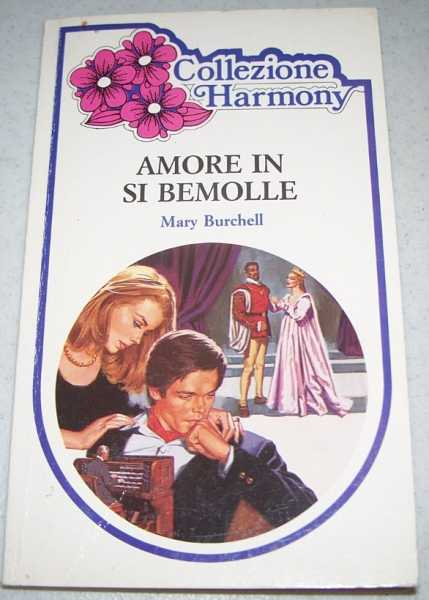 Amore in si Bemolle, Burchell, Mary