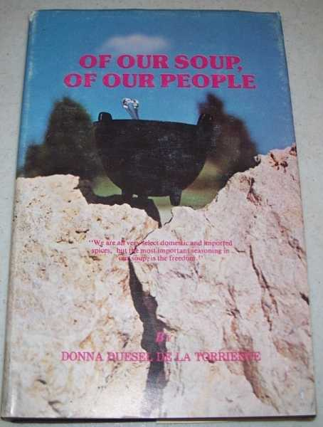 Of Our Soup, Of Our People, Duesel de la Torriente, Donna