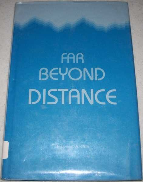 Far Beyond Distance, Gillis, Everett A.