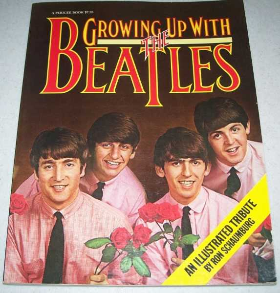 Growing Up with the Beatles: An Illustrated Tribute, Schaumburg, Ron