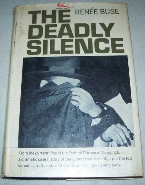 The Deadly Silence, Buse, Renee