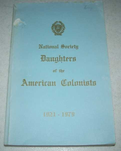 National Society Daughters of the American Colonists 51st Yearbook 1921-1979, N/A