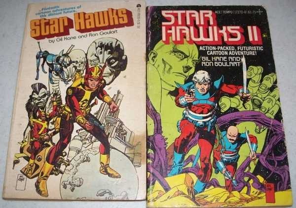 Star Hawks & Star Hawks II (2 Books), Kane, Gil and Goulart, Ron