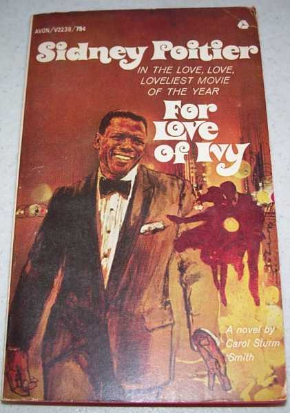 For Love of Ivy: A Novel, Smith, Carol Sturm