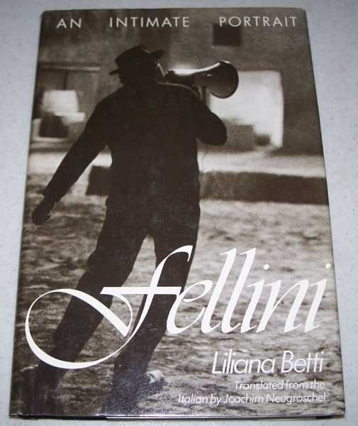 Fellini: An Intimate Portrait, Betti, Liliana