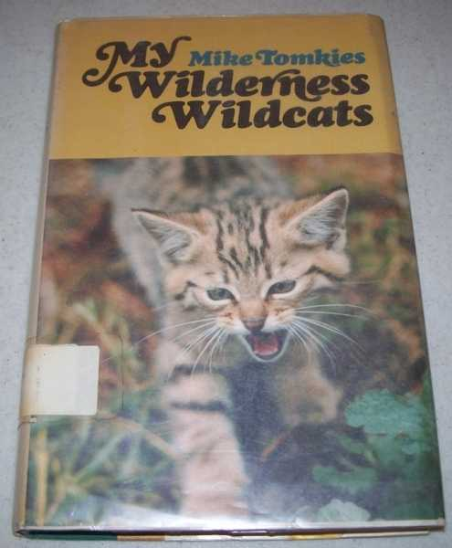 My Wilderness Wildcats, Tomkies, Mike