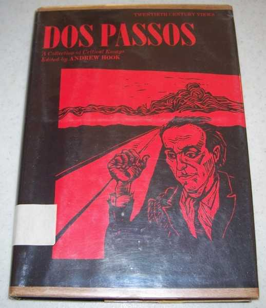 Dos Passos: A Collection of Critical Essays (Twentieth Century Views), Hook, Andrew (ed.)