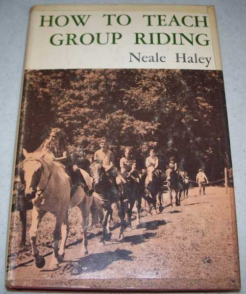 How to Teach Group Riding, Haley, Neale