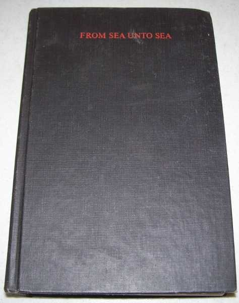 From Sea Unto Sea: Canada 1850 to 1910, the Road to Nationhood, Hardy, W.G.