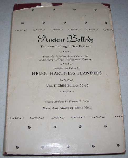 Ancient Ballads Traditionally Sung in New England Volume II: Ballads 53-93, Flanders, Helen Hartness (ed.)